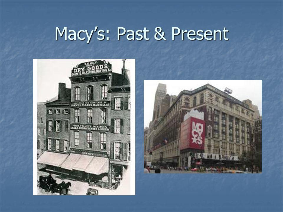 Macy's: Past & Present