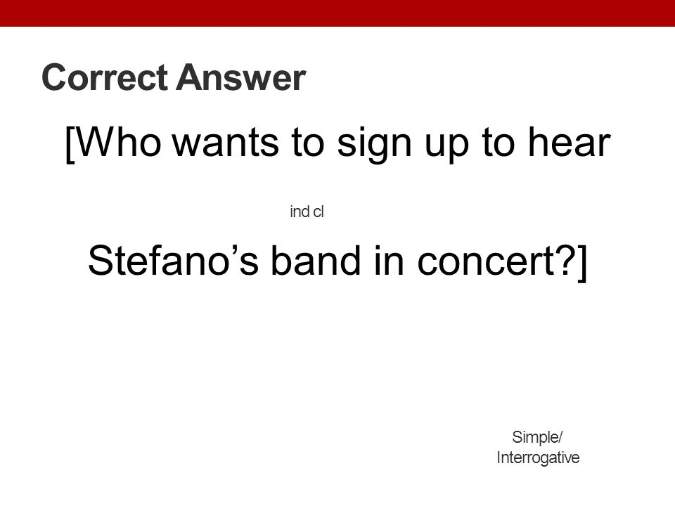 [Who wants to sign up to hear Stefano's band in concert ]