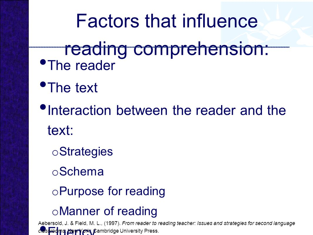 Factors that influence reading comprehension: