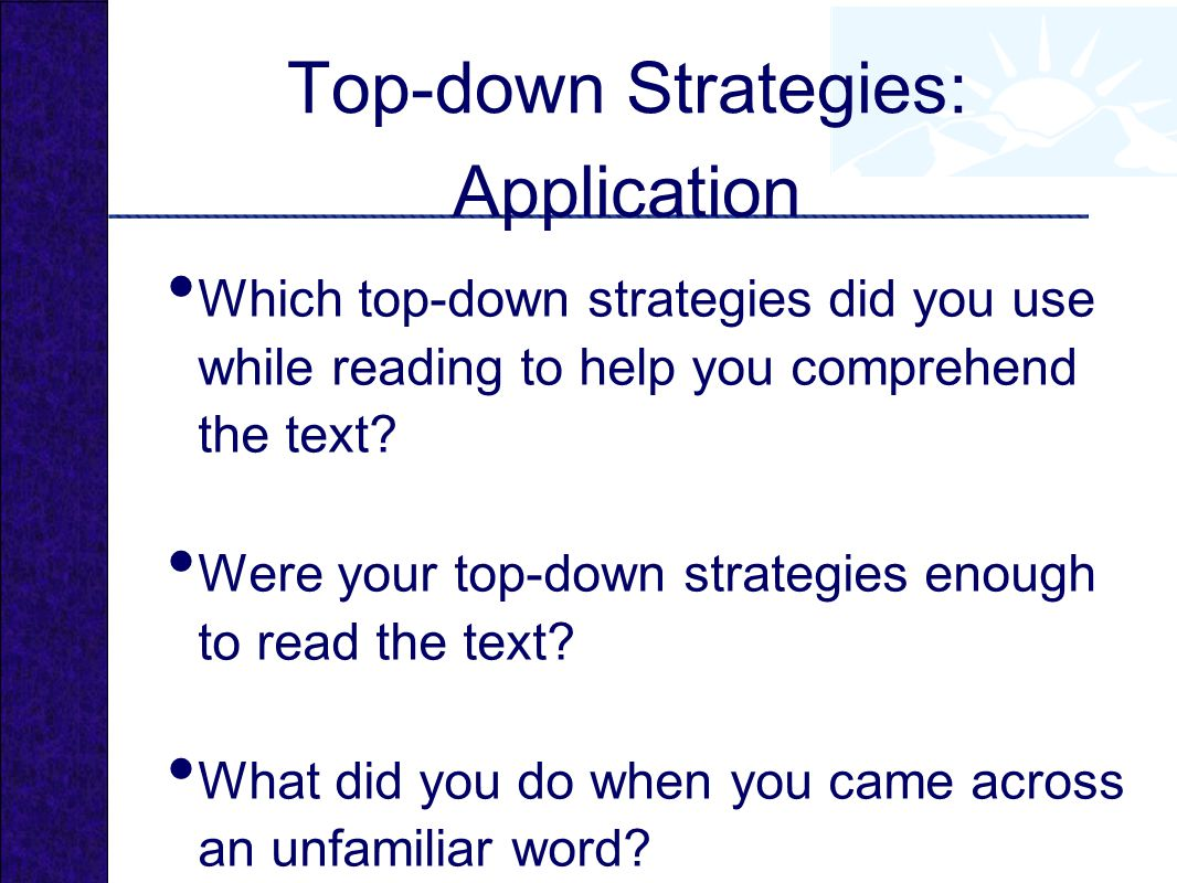 Top-down Strategies: Application