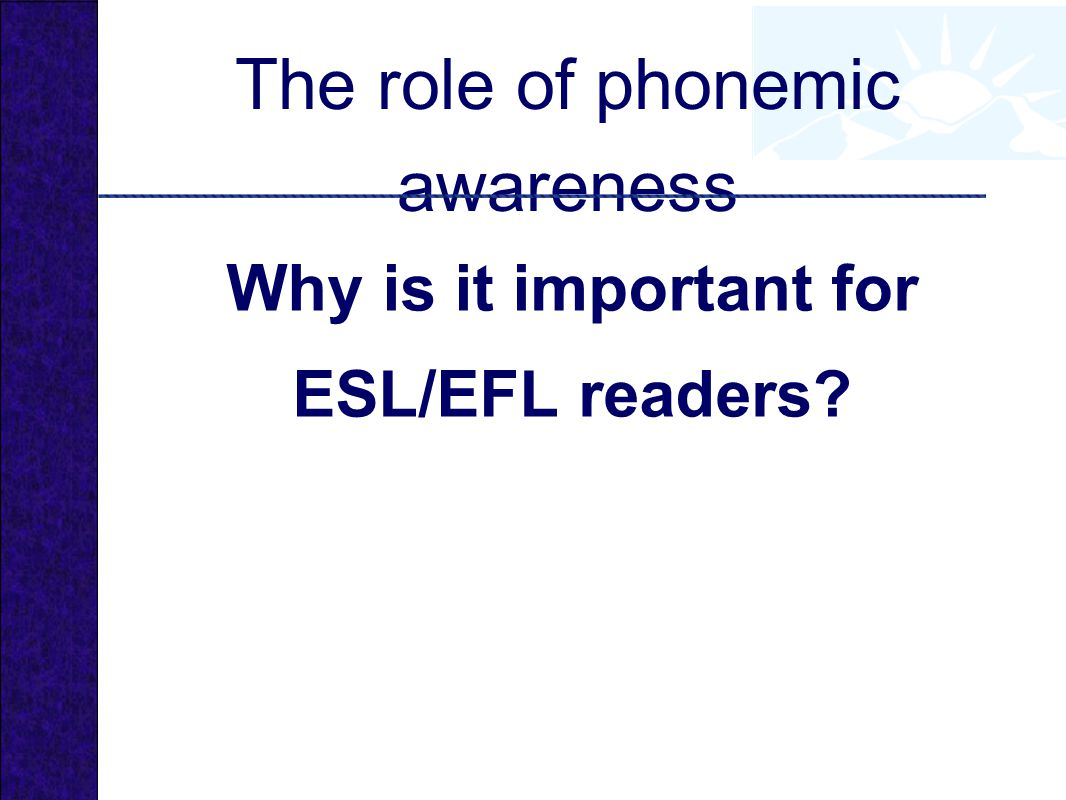 The role of phonemic awareness