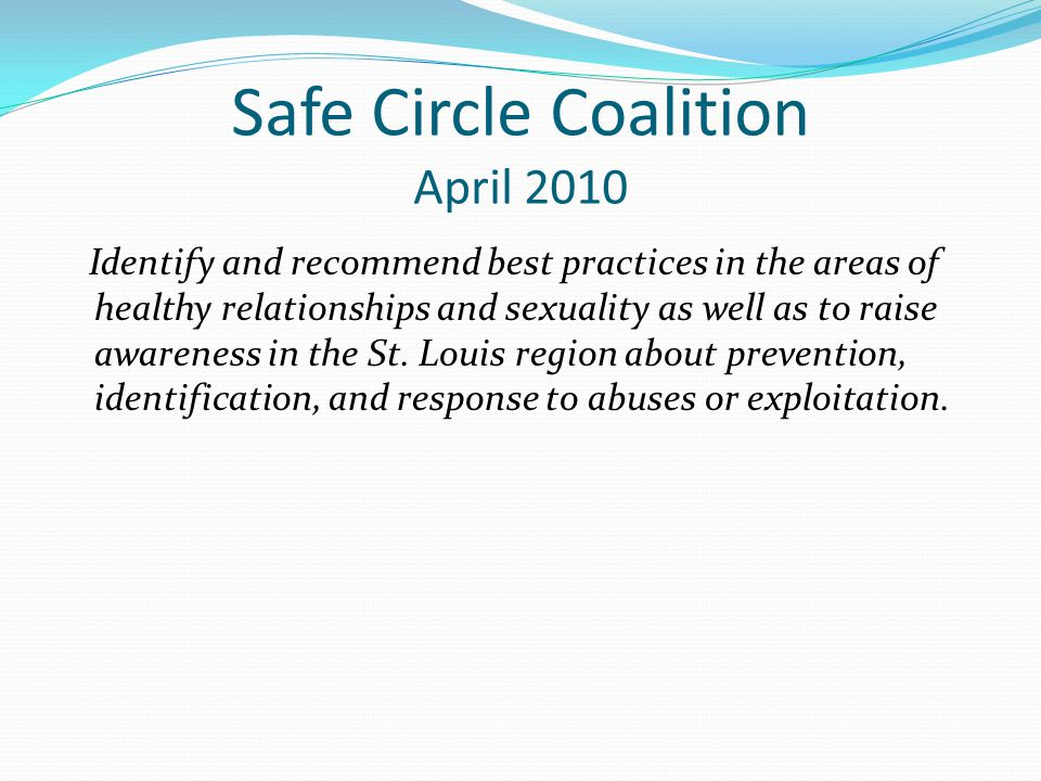 Safe Circle Coalition April 2010