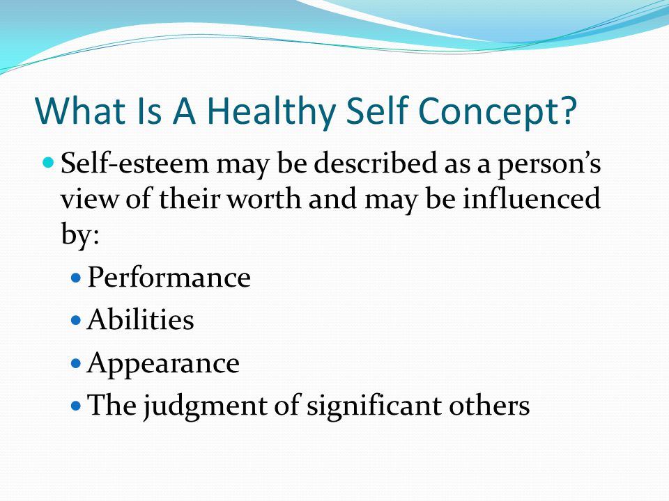 What Is A Healthy Self Concept