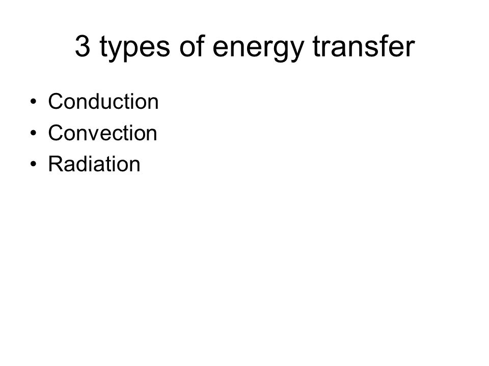 3 types of energy transfer