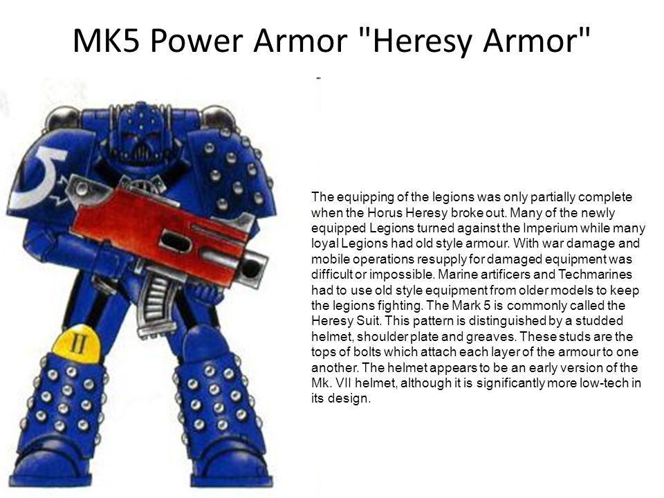 MK5 Power Armor Heresy Armor