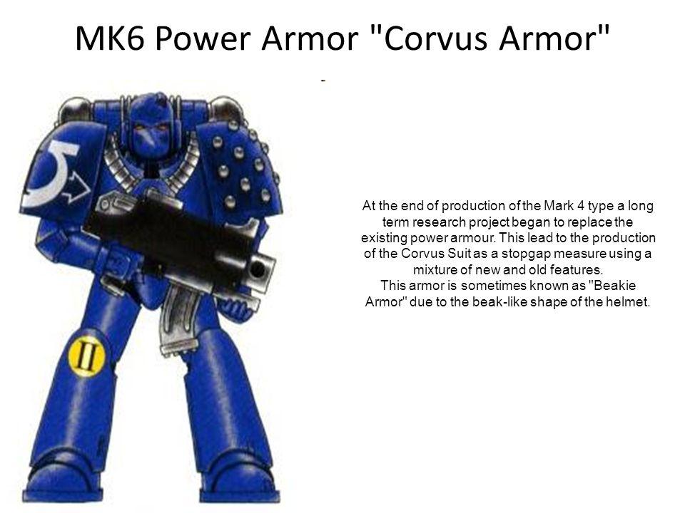 MK6 Power Armor Corvus Armor