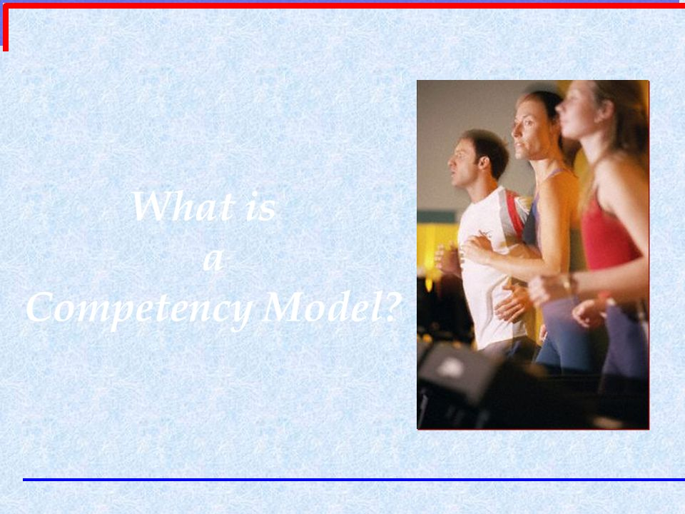 What is a Competency Model