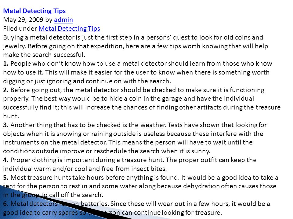 Metal Detecting Tips May 29, 2009 by admin Filed under Metal Detecting Tips.