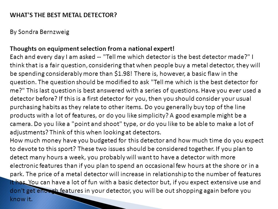 WHAT S THE BEST METAL DETECTOR By Sondra Bernzweig