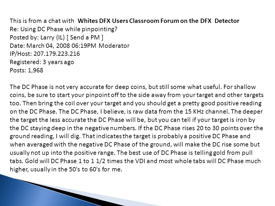 This is from a chat with Whites DFX Users Classroom Forum on the DFX Detector