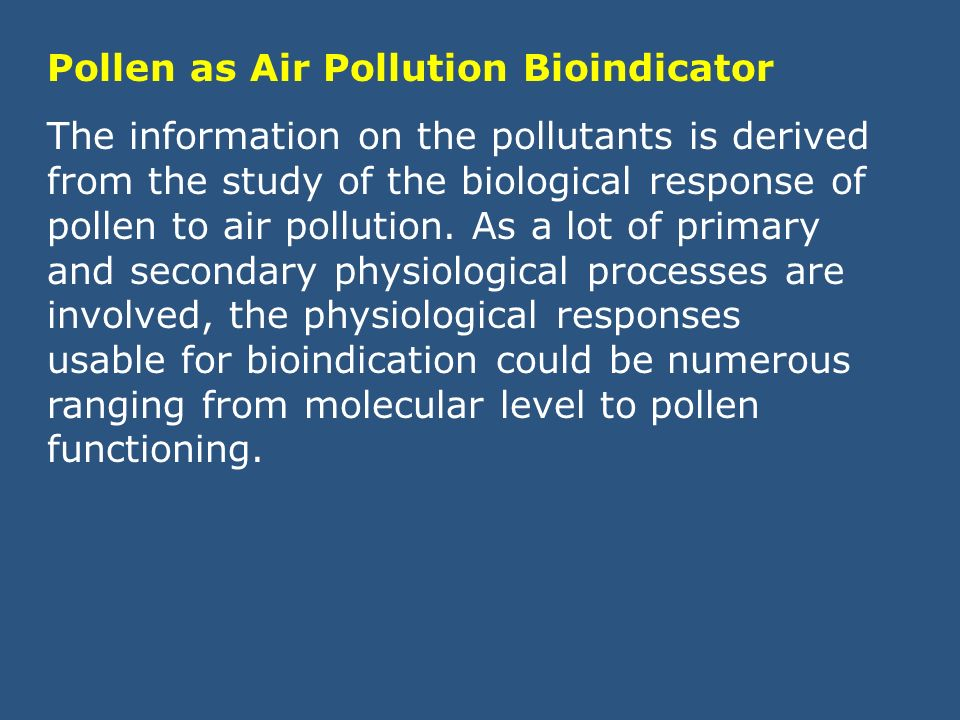 Pollen as Air Pollution Bioindicator