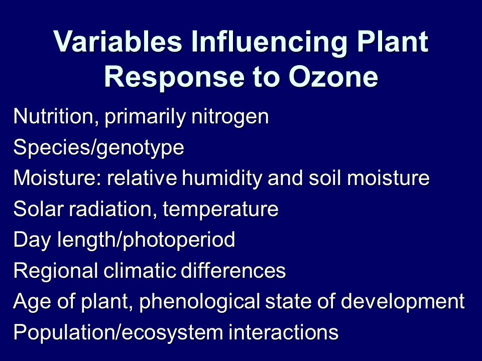 Variables Influencing Plant Response to Ozone