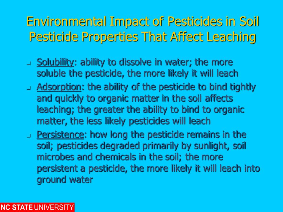 Environmental Impact of Pesticides in Soil Pesticide Properties That Affect Leaching