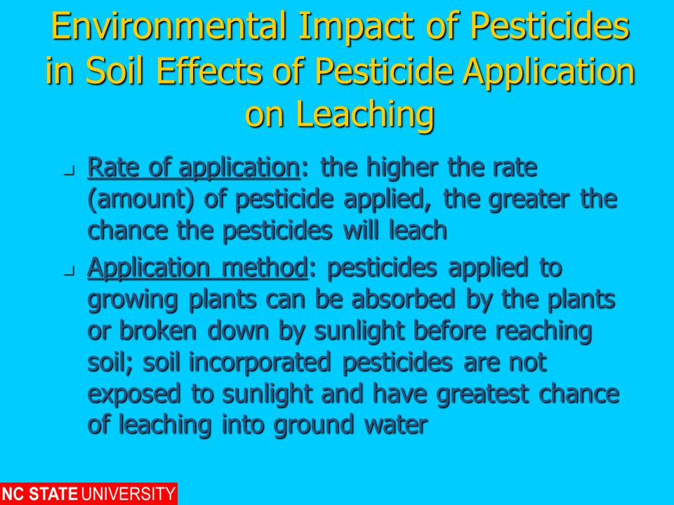 Environmental Impact of Pesticides in Soil Effects of Pesticide Application on Leaching