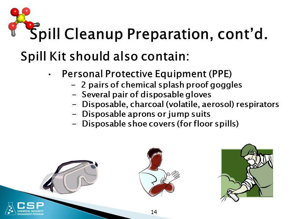 Spill Cleanup Preparation, cont'd.
