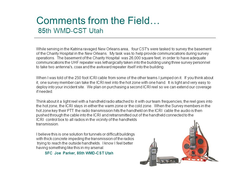 Comments from the Field… 85th WMD-CST Utah