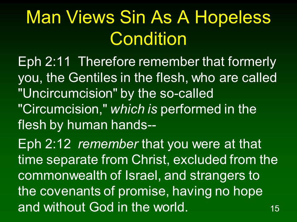 Man Views Sin As A Hopeless Condition