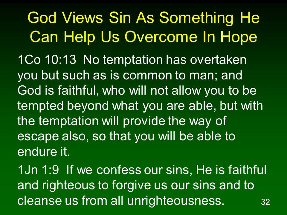 God Views Sin As Something He Can Help Us Overcome In Hope