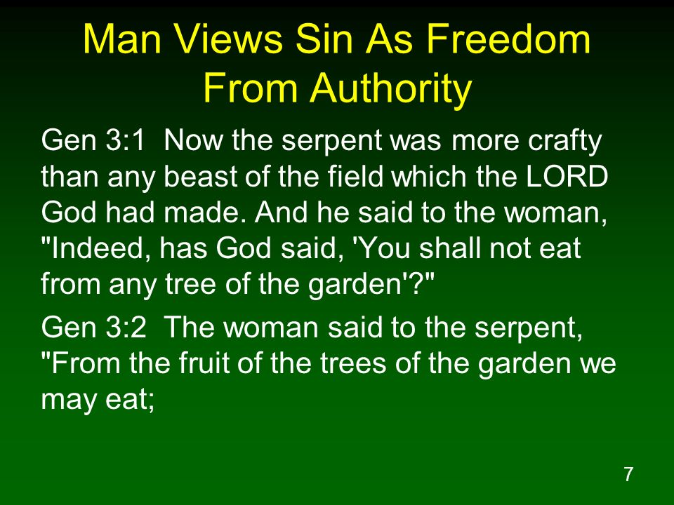 Man Views Sin As Freedom From Authority