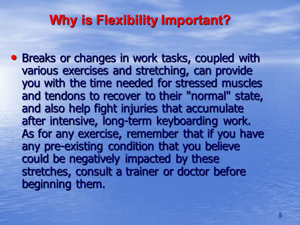 Why is Flexibility Important