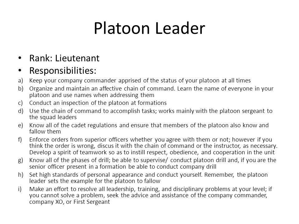 Platoon Leader Rank: Lieutenant Responsibilities: