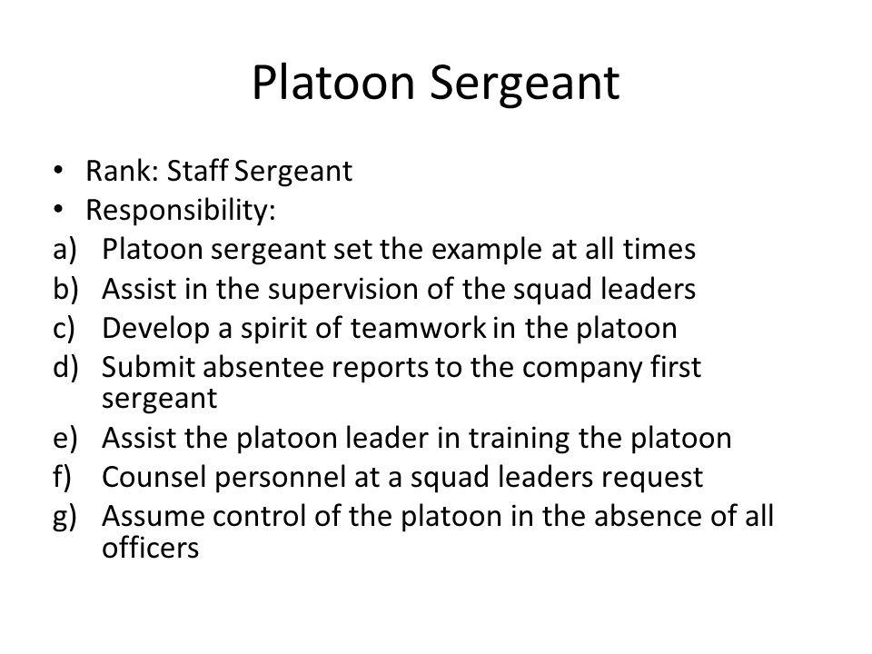 Platoon Sergeant Rank: Staff Sergeant Responsibility: