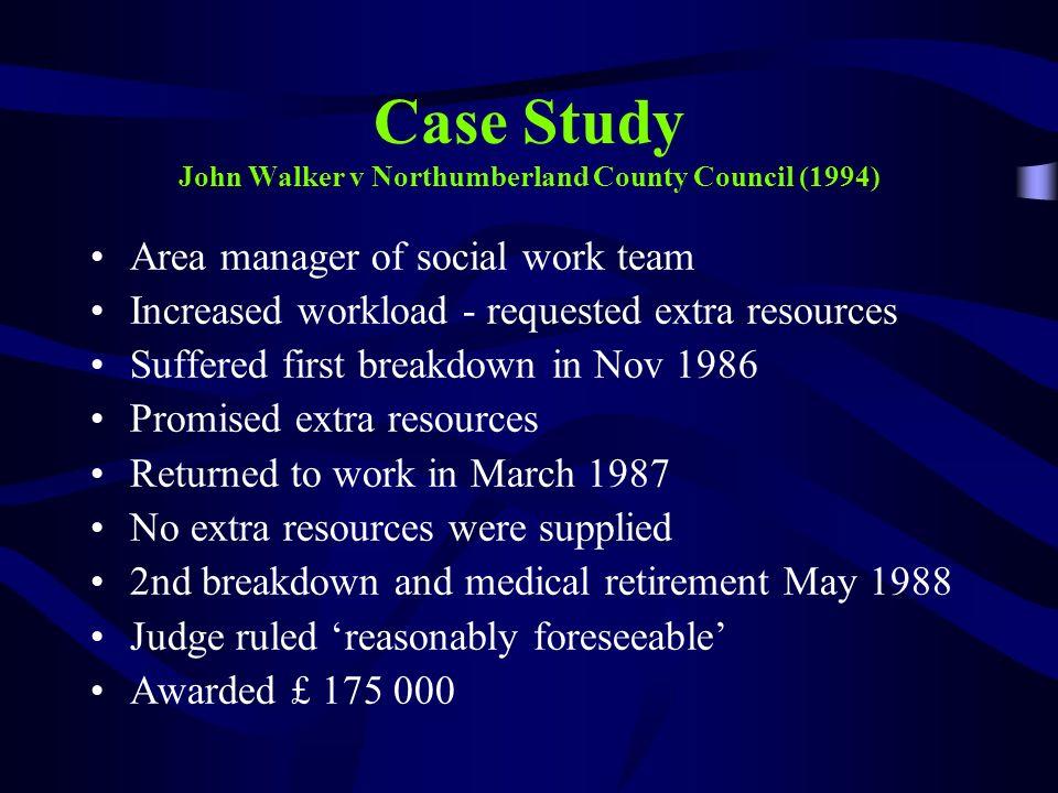 Case Study John Walker v Northumberland County Council (1994)