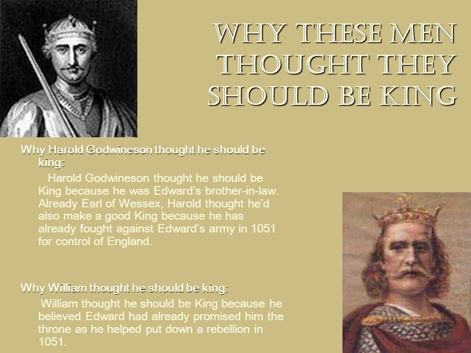Why these men thought they should be king