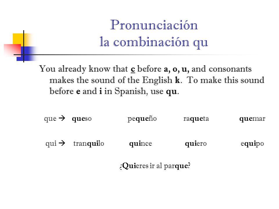 Pronunciación la combinación qu