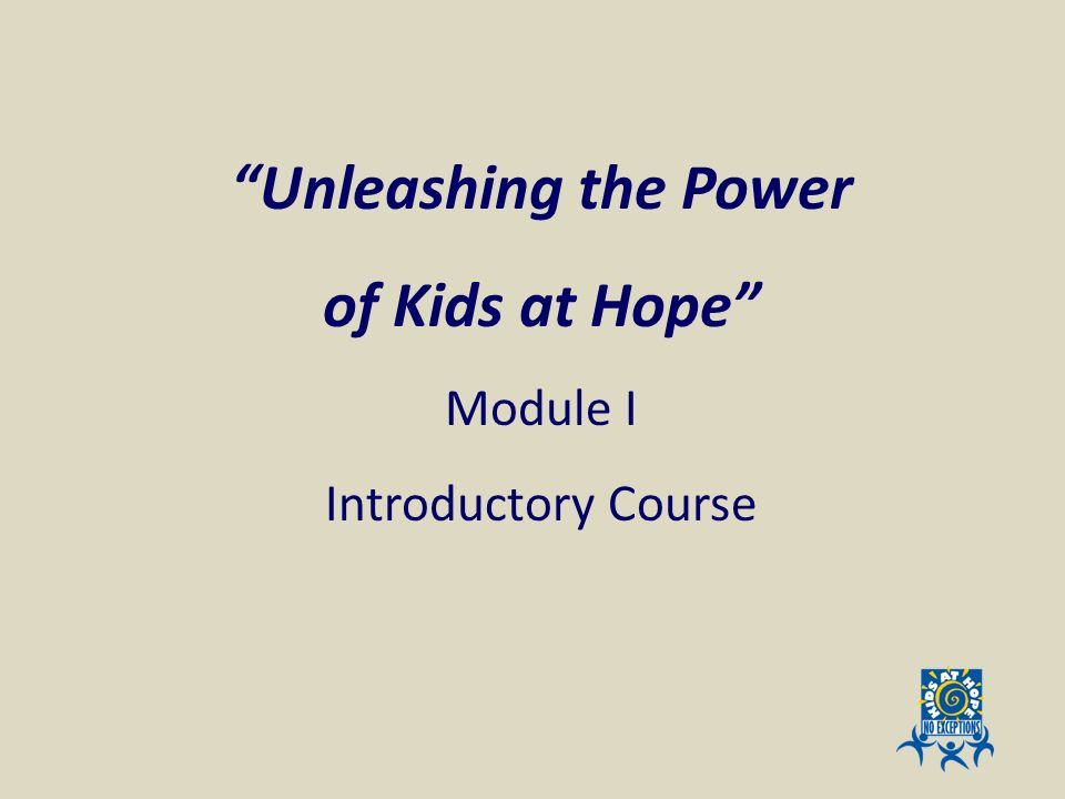 Unleashing the Power of Kids at Hope