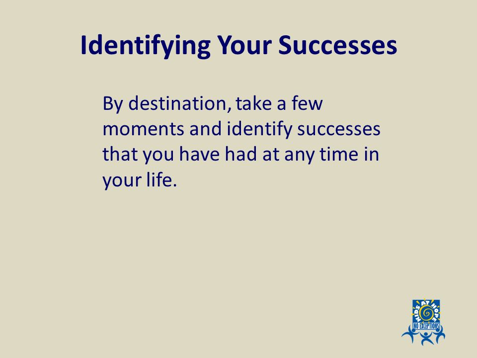 Identifying Your Successes