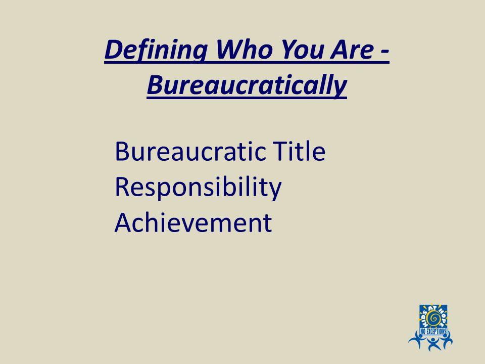 Bureaucratic Title Responsibility Achievement