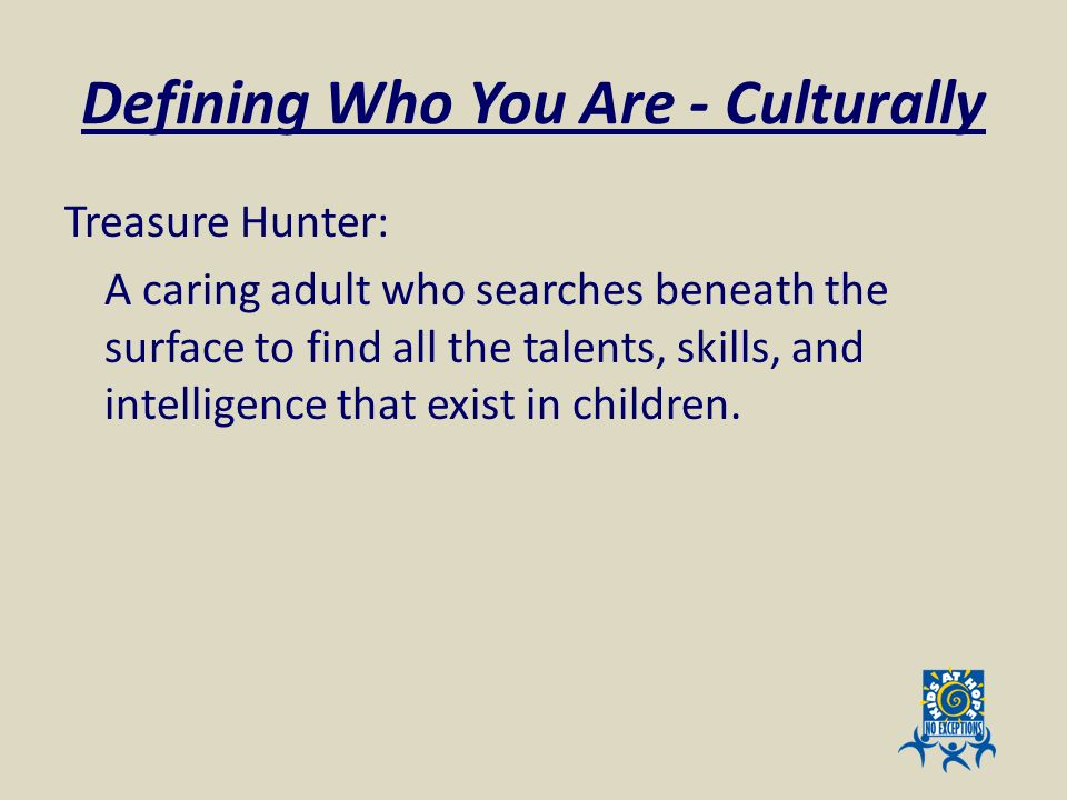 Defining Who You Are - Culturally