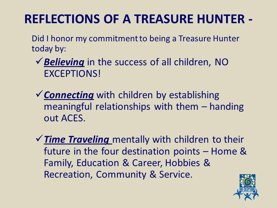 REFLECTIONS OF A TREASURE HUNTER -
