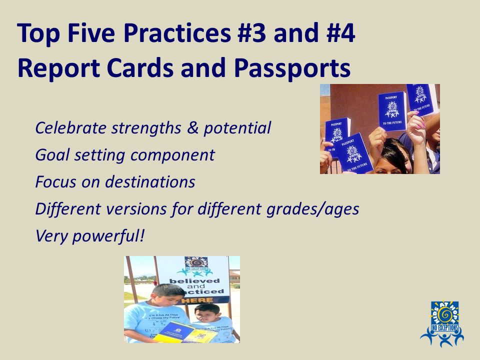 Top Five Practices #3 and #4 Report Cards and Passports