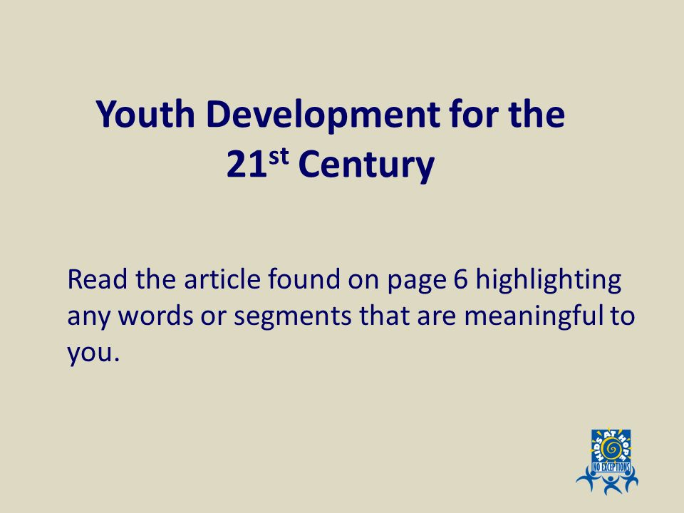 Youth Development for the 21st Century