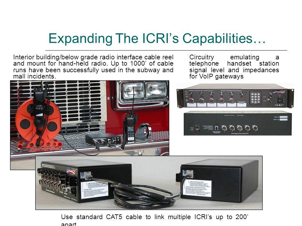 Expanding The ICRI's Capabilities…