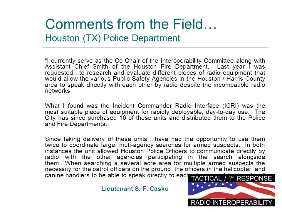 Comments from the Field… Houston (TX) Police Department