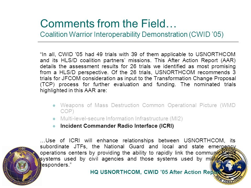 Comments from the Field… Coalition Warrior Interoperability Demonstration (CWID '05)