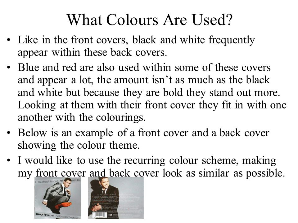 What Colours Are Used Like in the front covers, black and white frequently appear within these back covers.