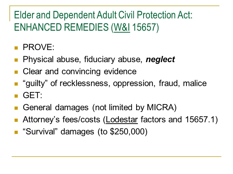 Elder and Dependent Adult Civil Protection Act: ENHANCED REMEDIES (W&I 15657)