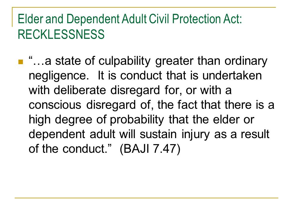 Elder and Dependent Adult Civil Protection Act: RECKLESSNESS
