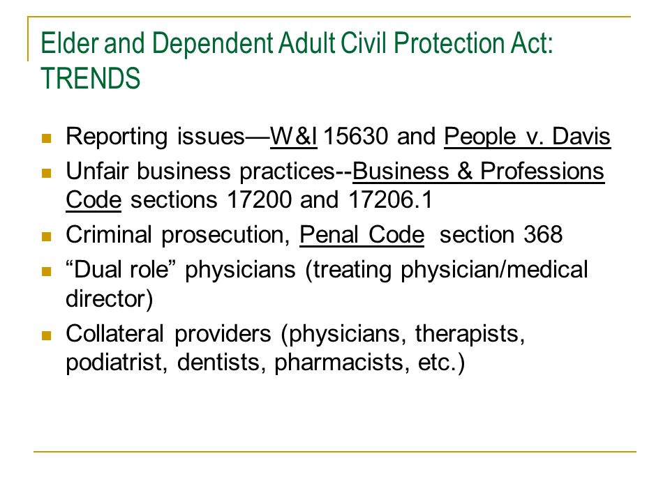 Elder and Dependent Adult Civil Protection Act: TRENDS