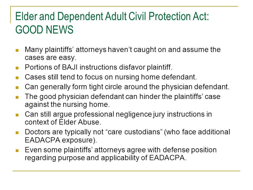 Elder and Dependent Adult Civil Protection Act: GOOD NEWS
