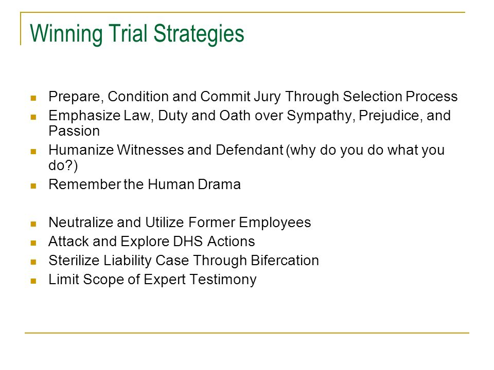 Winning Trial Strategies