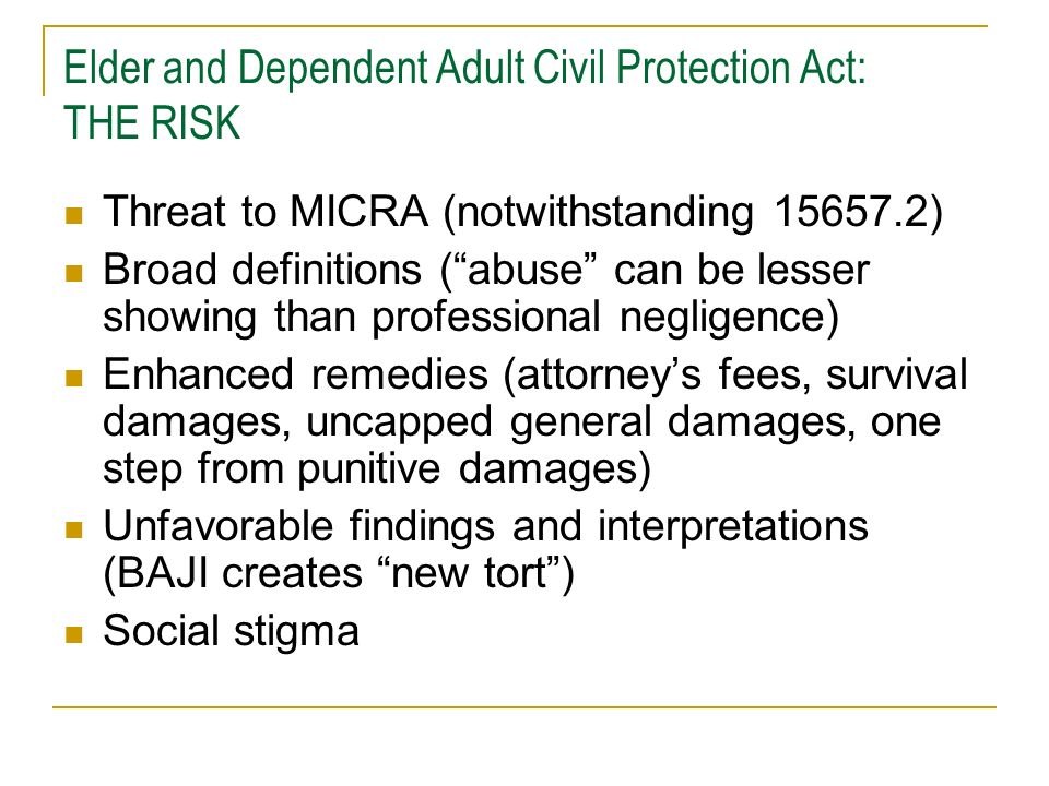 Elder and Dependent Adult Civil Protection Act: THE RISK