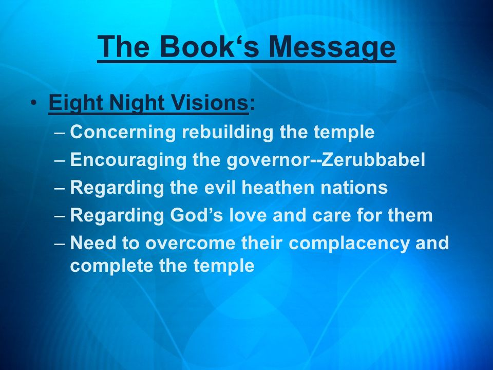 The Book's Message Eight Night Visions: