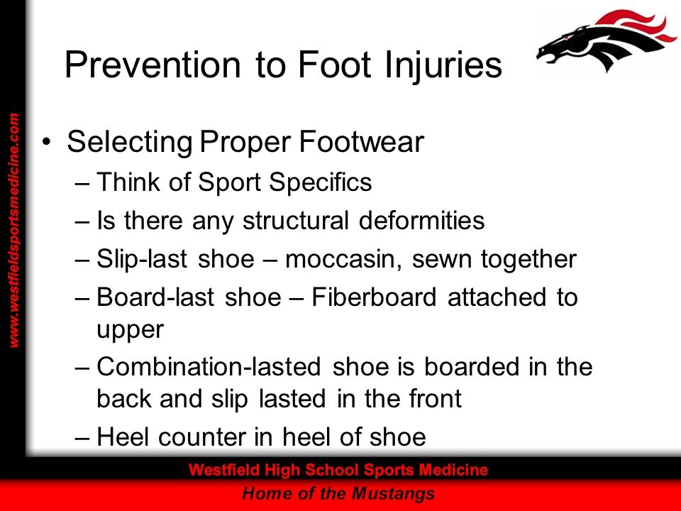 Prevention to Foot Injuries