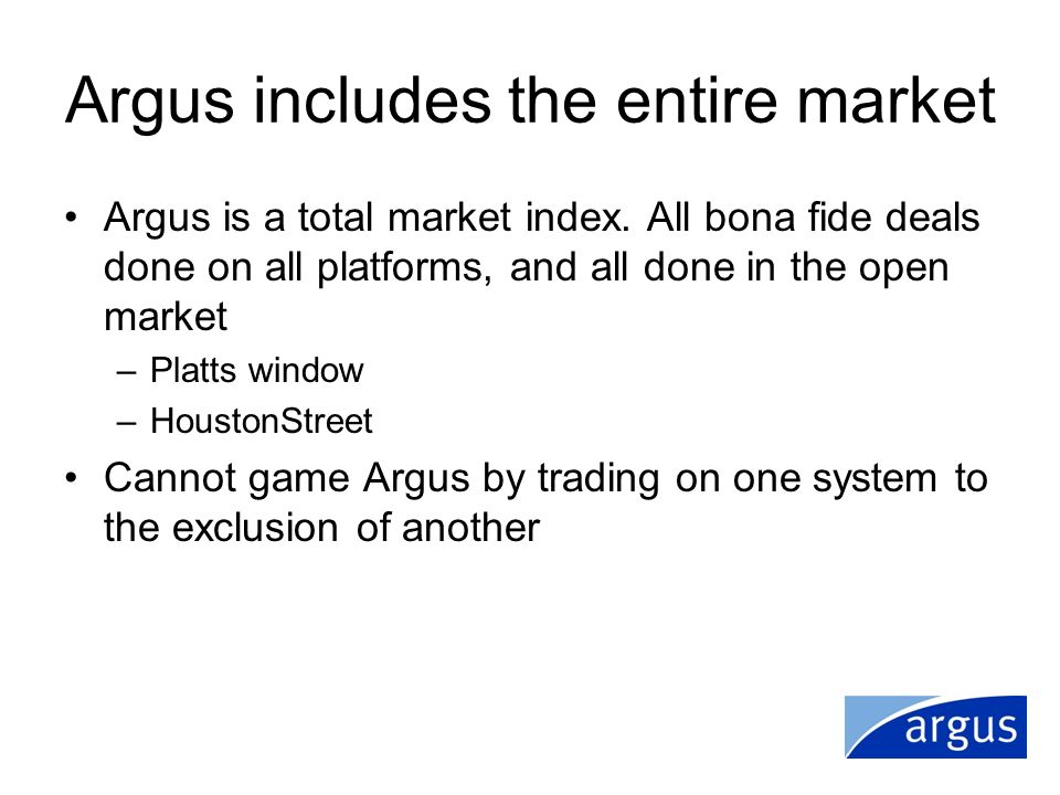 Argus includes the entire market