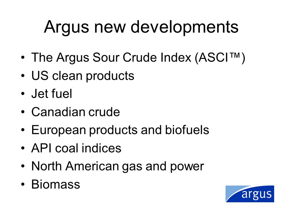 Argus new developments